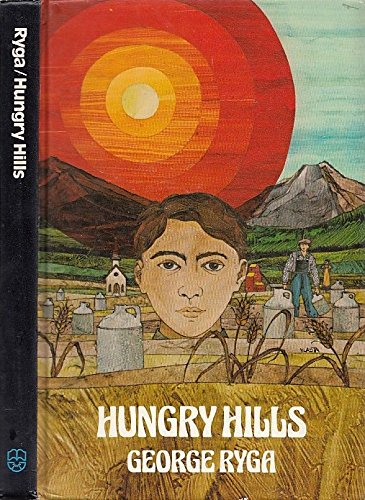 9780889220614: Hungry hills: A novel