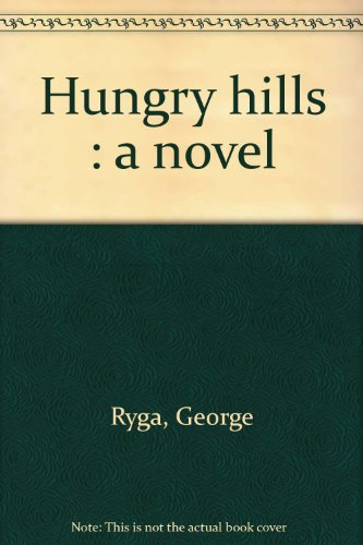 9780889220782: Hungry hills : a novel