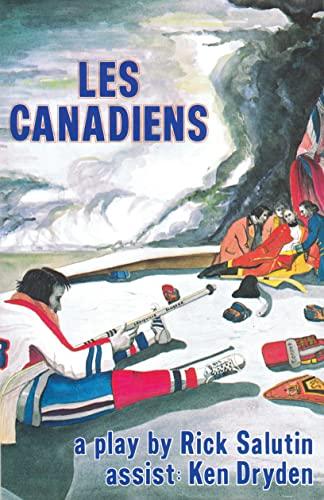 Les Canadiens: Salutin, Rick &