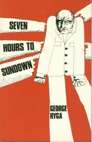 Seven Hours to Sundown: Ryga, George