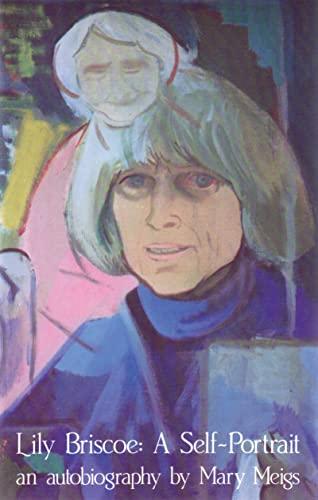 9780889221956: Lily Briscoe: A Self-Portrait