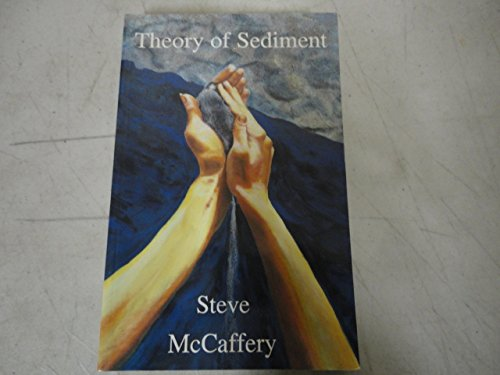 The Theory of Sediment: McCaffery, Steve
