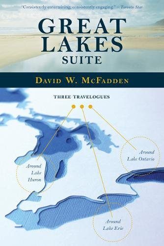 9780889223820: Great Lakes Suite: A Trip Around Lake Erie / A Trip Around Lake Huron / A Trip Around Lake Ontario
