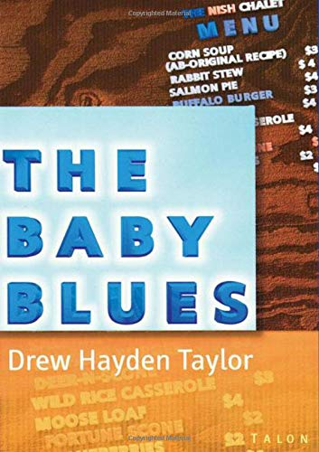 9780889224063: The Baby Blues: Winner of the Alaska State University Playwrights Award
