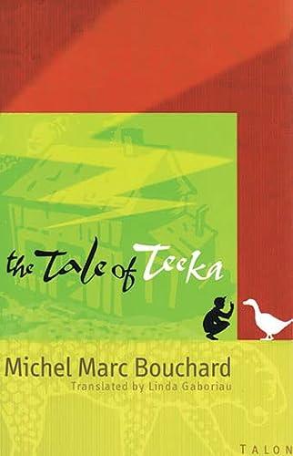 9780889224100: The Tale of Teeka