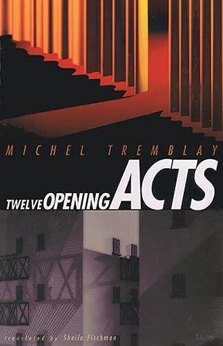 9780889224667: Twelve Opening Acts