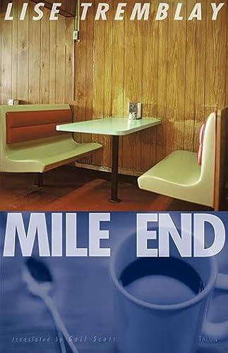 9780889224674: Mile End