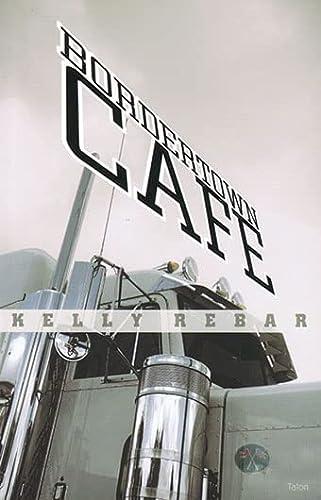 9780889224773: Bordertown Café