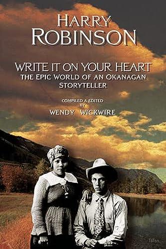 9780889225022: Write It on Your Heart: The Epic World of an Okanagan Storyteller