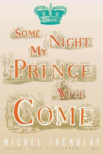 9780889225107: Some Night My Prince Will Come