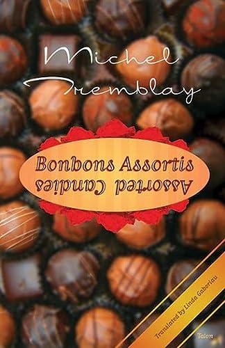 Bonbons Assortis / Assorted Candies: Tremblay, Michel; Trans