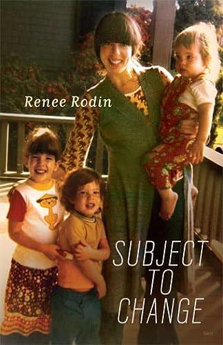 Subject to Change: Renee Rodin