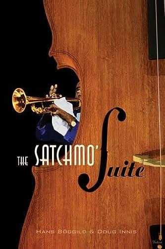 The Satchmo' Suite (Paperback) - Hans Boggild, Doug Innis
