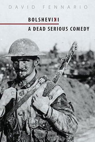 9780889226876: Bolsheviki: A Dead Serious Comedy