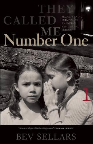 9780889227415: They Called Me Number One: Secrets and Survival at an Indian Residential School