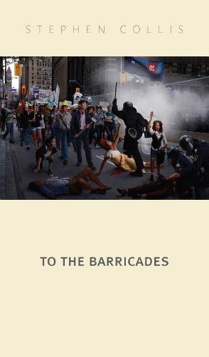 9780889227477: To the Barricades