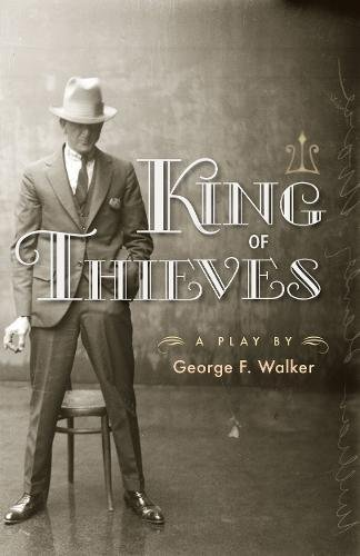 King of Thieves: George F. Walker