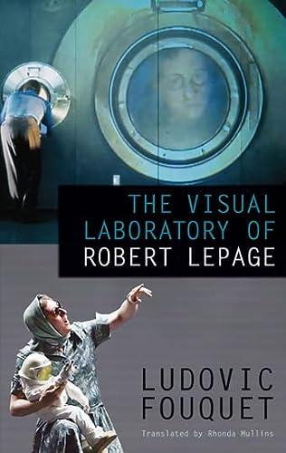 9780889227743: The Visual Laboratory of Robert Lepage