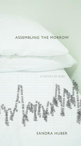 9780889229105: Assembling the Morrow: A Poetics of Sleep