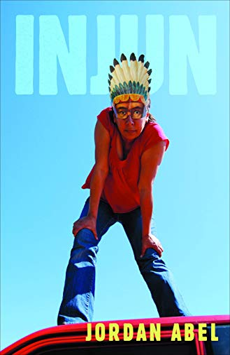 Injun (Paperback): Jordan Abel