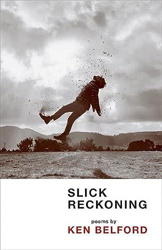 9780889229785: Slick Reckoning