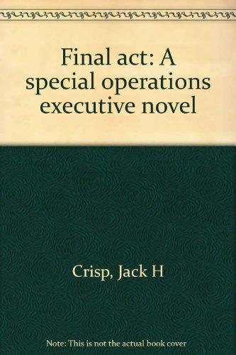 9780889240773: Final act: A special operations executive novel