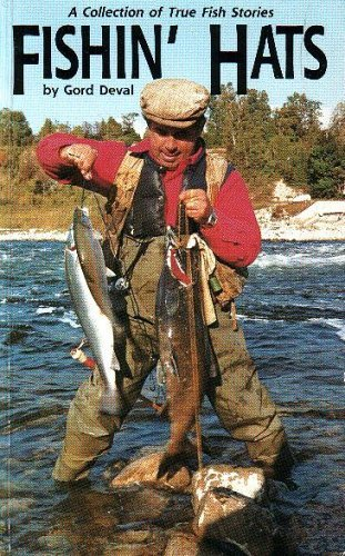 9780889241367: Fishin' Hats - A Collection of True Fishing Stories
