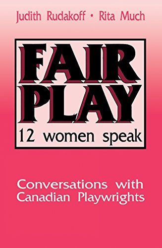 9780889242210: Fair Play: Twelve Women Speak: Conversations With Canadian Playwrights