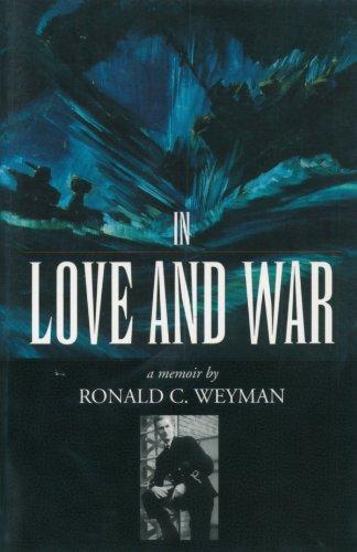 In love and war: A memoir: Weyman
