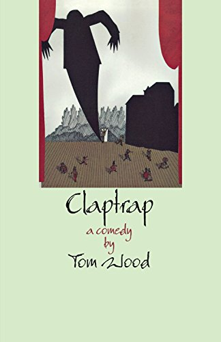 9780889242791: Claptrap: A Comedy in Two Acts