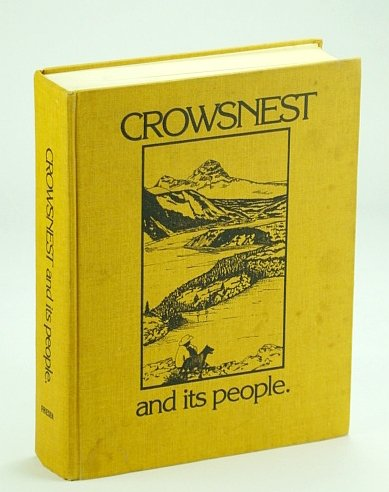 9780889250468: Crowsnest and its people