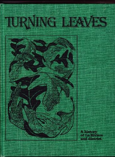 9780889250628: Turning Leaves - a History of la Riviere and District