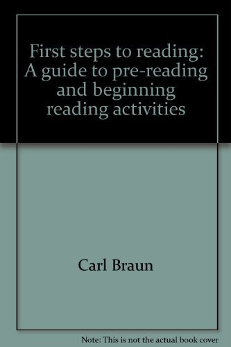 9780889251274: First steps to reading: A guide to pre-reading and beginning reading activities