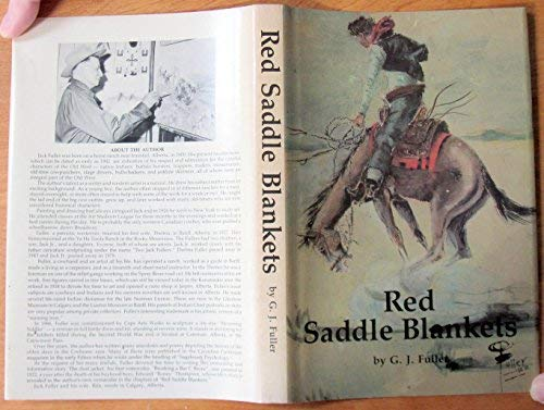 Red Saddle Blankets: Fuller, G. J.