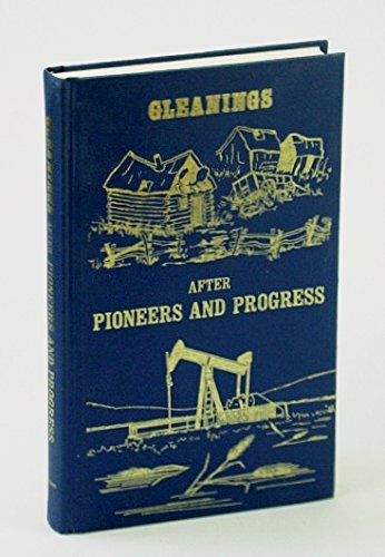 Gleanings after Pioneers and Progress