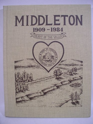 9780889255661: Middleton 1909-1984 Heart of the Valley