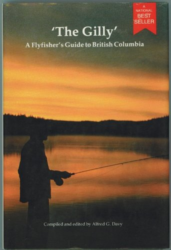 9780889256385: The Gilly: A Flyfisherman's Guide