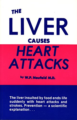The Liver Causes Heart Attacks: W. P. Neufeld