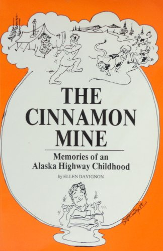 9780889258723: Cinnamon Mine