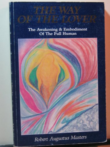 9780889259225: Way of the Lover: The Awakening and Embodiment of the Full Human