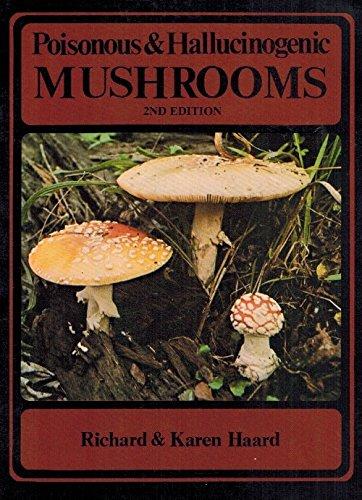 9780889300064: Poisonous and Hallucinogenic Mushrooms