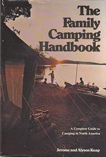 9780889320161: The Family Camping Handbook: A Complete Guide to Camping in North America