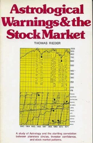 9780889320192: Astrological Warnings and the Stock Market: A Study of Astrology and the Startling Correlation Between Planetary Circles, Investor Confidence, and st