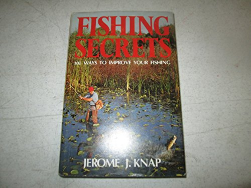 9780889320475: Fishing Secrets : 101 Ways to Improve Your Fishing