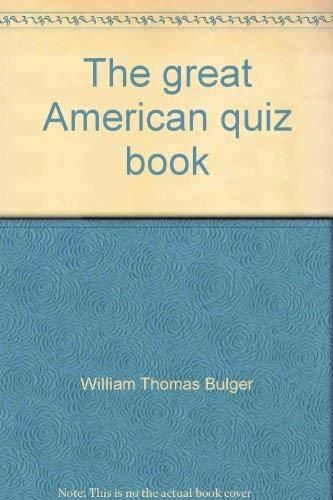 The great American quiz book: William Thomas Bulger