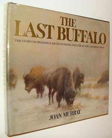 9780889321304: The Last Buffalo
