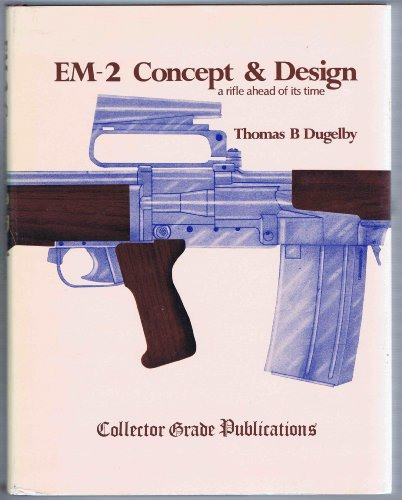 9780889350021: EM2 Concept and Design: A Rifle Ahead of Its Time