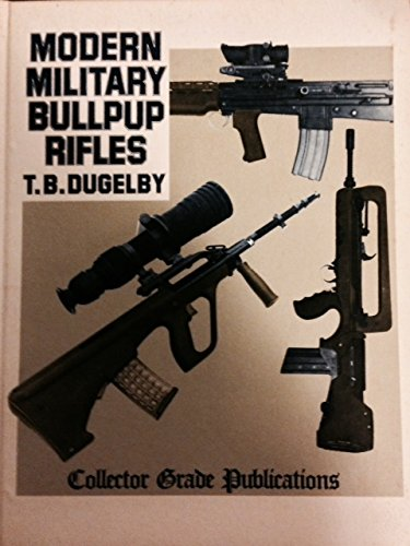 9780889350267: Modern Military Bullpup Rifles: The EM-2 Concept Comes of Age