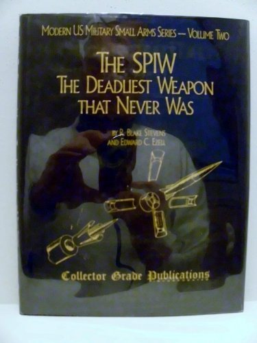Spiw: The Deadliest Weapon That Never Was (0889350388) by R. Blake Stevens