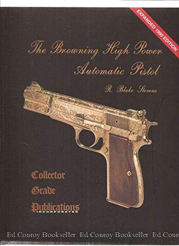9780889350892: The Browning High Power Automatic Pistol